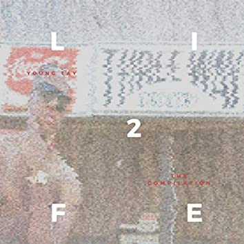 L.I.F.E 2: The Compilation