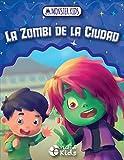 La Zombi De La Ciudad: MONSTER KIDS: 1