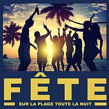 Fête sur la plage toute la nuit - Mouvements de danse incroyables, Folie de vacances