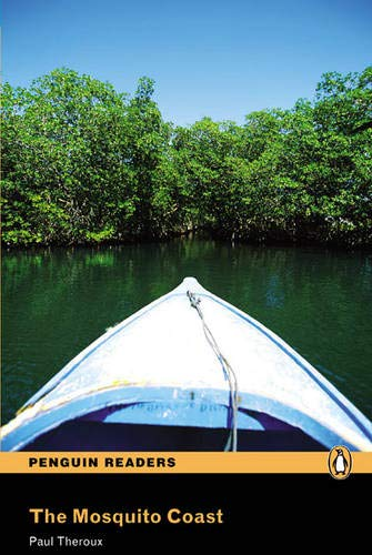 Peguin Readers 4:Mosquito Coast, The Book & CD Pack: Level 4 (Penguin Readers (Graded Readers)) - 9781405879712