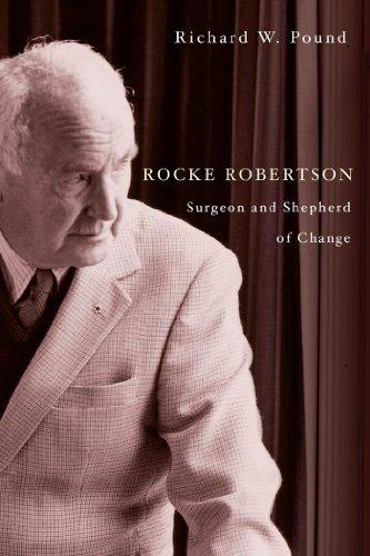 Rocke Robertson: Surgeon and Shepherd of Change (English Edition)