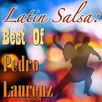 Latin Salsa: Best Of Pedro Laurenz
