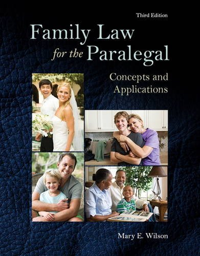 Compare Textbook Prices for Family Law for the Paralegal: Concepts and Applications 3 Edition ISBN 9780133779714 by Wilson, Mary