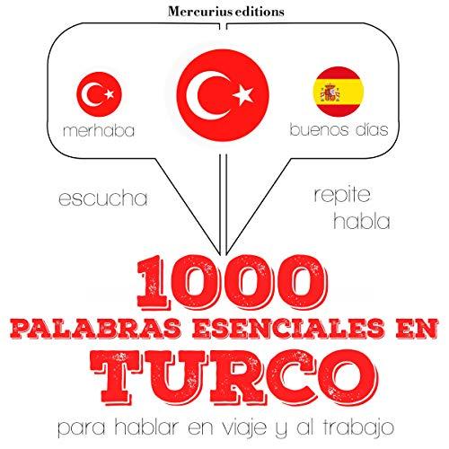 1000 palabras esenciales en turco audiobook cover art