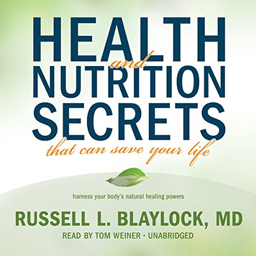 Health and Nutrition Secrets That Can Save Your Life copertina