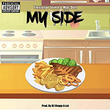My Side (feat. Mac Don)
