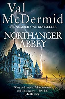 Northanger Abbey by [Val McDermid]