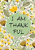I am Thankful: Daily Prompts Diary Journal for Kids to Practice Gratitude and Mindfulness | Record Book for Children to Draw, Scribble, Doodle, Write ... with 120 pages (Gratitude Journals for kids)