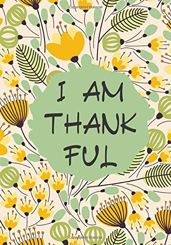 I am Thankful: Daily Prompts Diary Journal for Kids to Practice Gratitude and Mindfulness   Record Book for Children to Draw, Scribble, Doodle, Write ... with 120 pages (Gratitude Journals for kids)