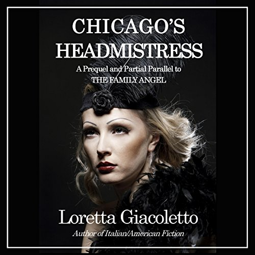Chicago's Headmistress audiobook cover art