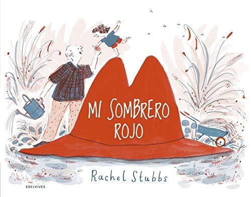 Mi sombrero rojo (Álbumes ilustrados)