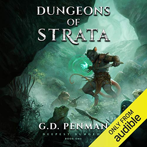 Dungeons of Strata - A LitRPG Series: Deepest Dungeon, Book 1