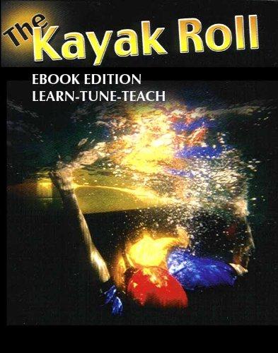 The Kayak Roll Book (Kayaking 1) (English Edition)