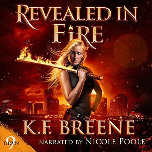 Revealed in Fire: Demon Days, Vampire Nights World, Book 9