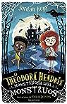Theodora Hendrix y la Monstruosa Liga de los Monstruos par Kopy