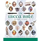 The Wicca Bible: The Definitive Guide to Magic and the Craft (Volume 2) (Mind Body Spirit Bibles)