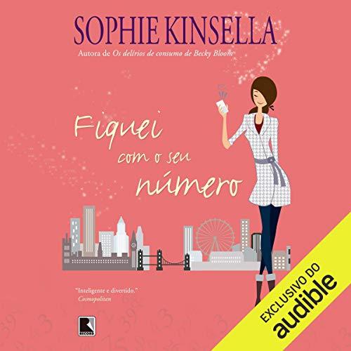 Fiquei com o seu número [I've Got Your Number] audiobook cover art