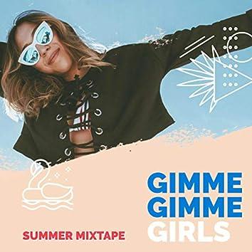 Gimme Gimme Girls - Summer Mixtape
