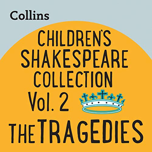 Children's Shakespeare Collection Vol.2: The Tragedies cover art