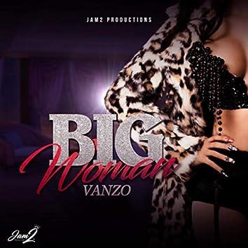 Big Woman - Single