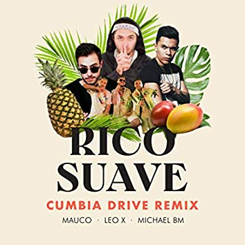 Rico Suave - Cumbia Drive Remix