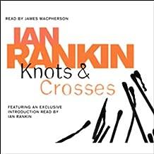 Knots and Crosses: Inspector Rebus, Book 1