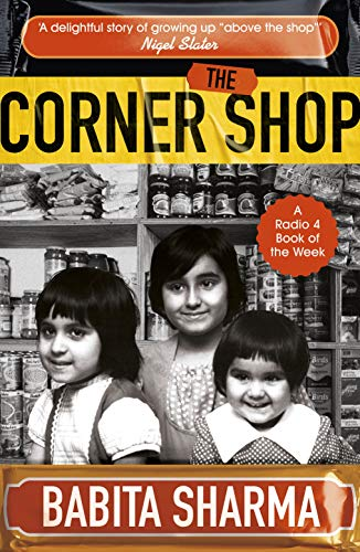 The Corner Shop: A BBC 2 Between the Covers Book Club Pick by [Babita Sharma]