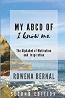 My ABCD of I Know Me: The Alphabet of Motivation and Inspiration