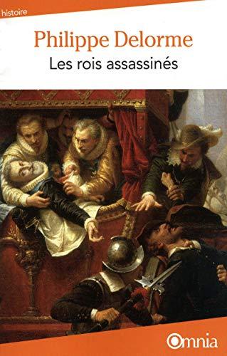 Les rois assassinés