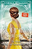 Die Farben der Schönheit - Sophias Triumph: Roman von Corina Bomann
