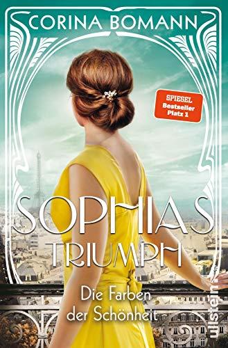 Buchseite und Rezensionen zu 'Die Farben der Schönheit - Sophias Triumph: Roman' von Corina Bomann