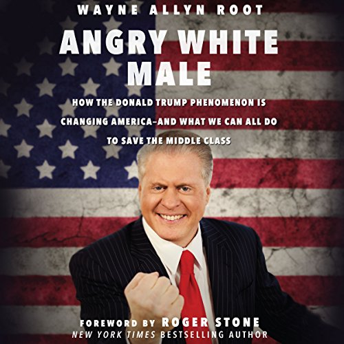 Angry White Male audiobook cover art