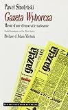 Gazeta Wyborcza, miroir d'une démocratie naissante