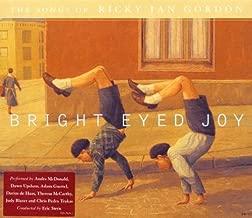 Bright Eyed Joy: The Songs of Ricky Ian Gordon