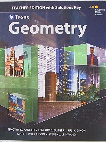Texas Geometry, Teacher Edition with Solutions Key, 9780544353909, 0544353900 -  Teacher's Edition, Hardcover