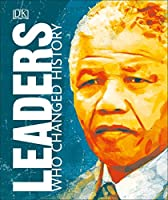 Leaders Who Changed History (Great Lives)
