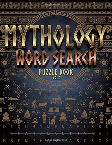 Mythology word search puzzle book: +2500 word to Find about Gods, Goodnesses & Deities of ancient mythologies : Roman, Greek, Egyptian, Norse, Celtic, ... puzzles with answers   8,5x11po 139 pages