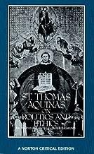 By Thomas Aquinas St. Thomas Aquinas on Politics and Ethics (Norton Critical Editions) (1st ed)