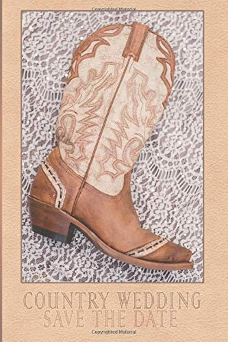 Country Wedding Save The Date Western Boot Cover: A Bride's To-Do List Checklist Wedding Planner