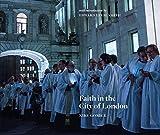 Lucie-Smith, E: Faith in the City of London