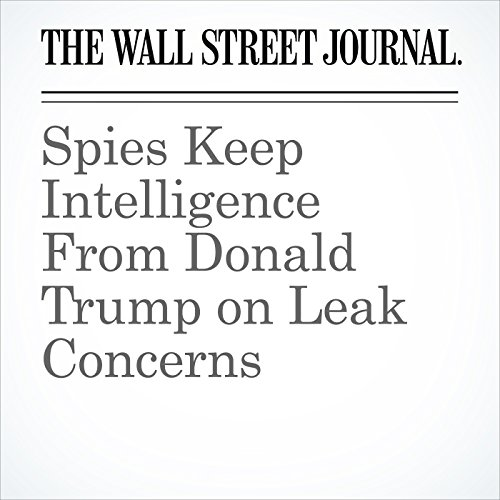 Spies Keep Intelligence From Donald Trump on Leak Concerns copertina