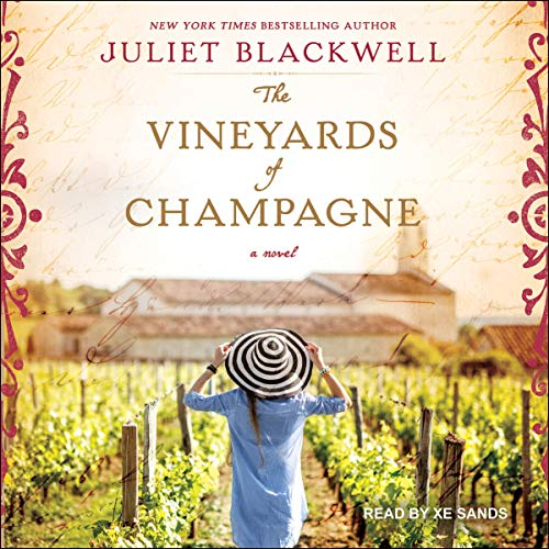 The Vineyards of Champagne Audiobook By Juliet Blackwell cover art