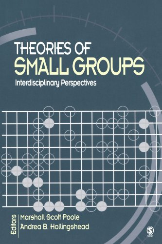 Compare Textbook Prices for Theories of Small Groups: Interdisciplinary Perspectives 1 Edition ISBN 9780761930761 by Poole, Marshall Scott,Hollingshead, Andrea B.