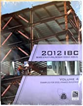 2012 IBC Structural/Seismic Design Manual Volume 4: Examples for Steel-Framed Buildings