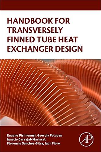 Handbook for Transversely Finned Tube Heat Exchanger Design -  Pis'mennyi, Eugene, Paperback