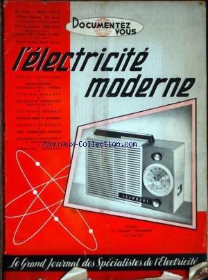ELECTRICITE MODERNE (L) [No 120] du 01/05/1959 - RADIO- TELEVISION - ELECTRO-MENAGER - SONORISATION - CINEMA - ELECTRICITE ET ELECTRONIQUE INDUSRIELLES - ELECTRICITE GENERALE - APPAREILS DE MESURES - ECHOS - INFORMATOINS - ACTUALITES
