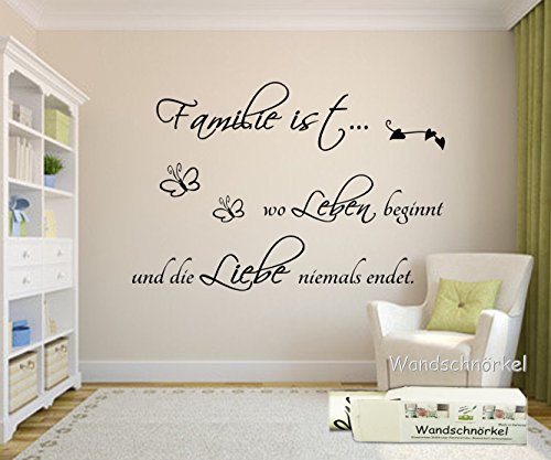 Wandschnörkel ® Wandtattoo Familie ist wo Leben beginnt und die Liebe niemals endet.Spruch Zitat,Wohnzimmer,Flur,Schlafzimmer,Wandsticker
