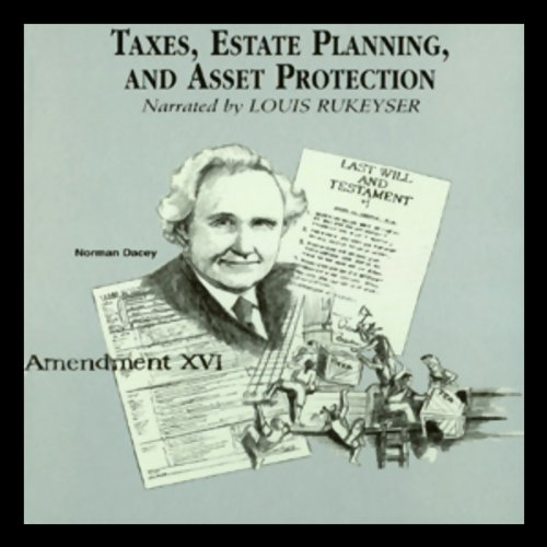Taxes, Estate Planning, and Asset Protection audiobook cover art