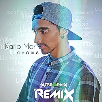 Llévame (Xtrememix Remix)