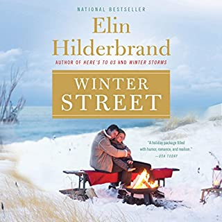 Winter Street                   Written by:                                                                                                                                 Elin Hilderbrand                               Narrated by:                                                                                                                                 Erin Bennett                      Length: 6 hrs and 51 mins     2 ratings     Overall 4.0